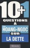 Hoang-Ngoc Liêm - 10 + 1 questions à Liêm Hoang-Ngoc sur la dette.