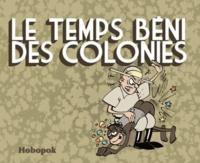 Hobopok - Le temps béni des colonies.