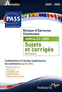 Annales de la Banque dépreuves communes PASS 2005 - Sujets et corrigés.pdf