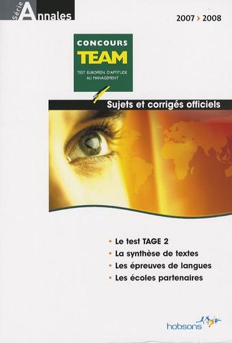 Hobsons - Annales TEAM concours 2007 - Sujets et corrigés officiels.