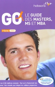 Hobsons - Le guide des masters, MS et MBA - GO 2007.