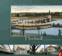 Hochzoll - Seit 100 Jahren ein Stadtteil von Augsburg.