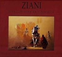 Hocine Ziani - Ziani, les lumières de l'histoire.