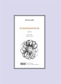 Hoda Adib - Pandemonium.