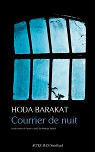 Hoda Barakat - Courrier de nuit.
