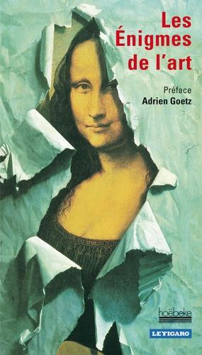Hoëbeke - Les Enigmes de l'art.