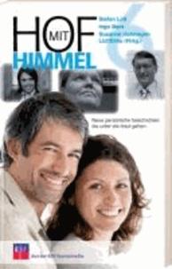 Hof mit Himmel 6 - Neue persönliche Geschichten, die unter die Haut gehen.