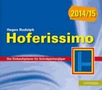 Hoferissimo 2014/15 - Der Einkaufsplaner für Schnäppchenjäger.