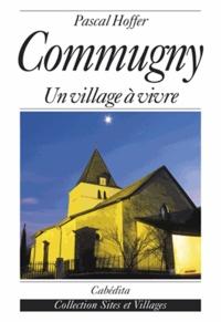Hoffer/pascal - Commugny, un village a vivre.