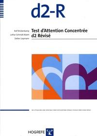Rolf Brickenkamp et Lothar Schmidt-Atzert - d2-R - Test d'attention concentrée d2 révisé : manuel, 25 feuilles de tests autoscorables, 25 feuilles de cotation, 25 feuilles d'instructions et d'exercices, 1 feuille de consignes examinateur.
