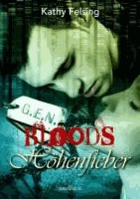 Höhenfieber - G.E.N. Bloods 03.