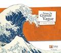 Hokusei Katsushika et Hélène Kérillis - Sous la grande vague.