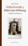Hölderlinstraße 3. Bilder einer Wohnung - Fotografie und Erinnerung.
