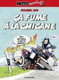 Holger Aue - Motomania Tome 9 : Ca fume à la chicane.
