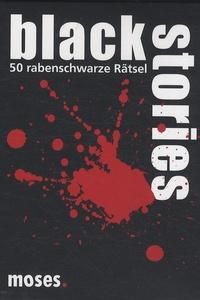 Holger Bösch - Black Stories - 50 rabenschwarze Rätsel.