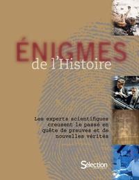Holger Sonnabend - Enigmes de l'Histoire - Les experts scientifiques creusent le passé en quête de preuves et de nouvelles vérités.
