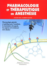 Accentsonline.fr Pharmacologie et thérapeutique en anesthésie - Pharmacologie générale et spécifique pour l'anesthésie, la réanimation chirurgicale, les urgences et le traitement de la douleur Image