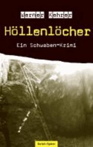 Höllenlöcher - Ein Schwaben-Krimi.