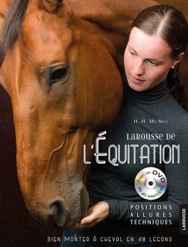 Larousse de l'équitation. Positions, allures, techniques  avec 1 DVD