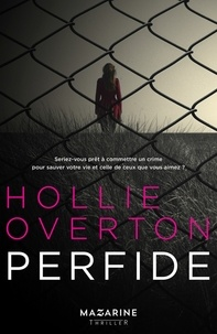 Hollie Overton - Perfide.