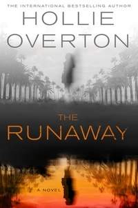 Hollie Overton - The Runaway.