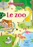 Holly Bathie et Gareth Lucas - Le zoo - Avec plus de 240 autocollants réutilisables.