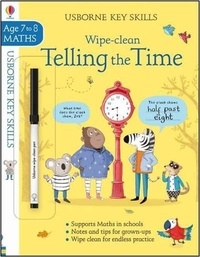 Holly Bathie - Wipe-Clean Telling the Time - Maths Age 7 to 8.