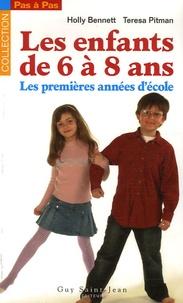 Holly Bennett et Teresa Pitman - Les enfants de 6 à 8 ans - Les premières années d'école.