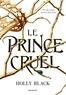 Holly Black - Le Prince cruel.
