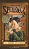 Holly Black et Tony DiTerlizzi - Les Chroniques de Spiderwick Tome 3 : Le secret de Lucinda.