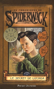 Holly Black et Tony DiTerlizzi - Les Chroniques de Spiderwick Tome 3 : Le secret de Lucinda.