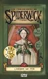 Holly Black et Tony DiTerlizzi - Les Chroniques de Spiderwick Tome 4 : L'arbre de fer.