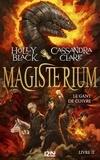 Holly Black et Cassandra Clare - Magisterium Tome 2 : Le gant de cuivre.