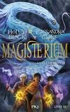 Holly Black et Cassandra Clare - Magisterium Tome 3 : La clé de bronze.