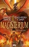 Holly Black et Cassandra Clare - Magisterium Tome 5 : La tour d'or.