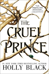 Holly Black - The Cruel Prince.