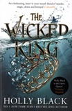 Holly Black - The Folk of the Air series Tome 2 : The Wicked King.