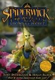 Holly Black et Tony DiTerlizzi - The Spiderwick Chronicles Tome 3 : Lucinda's Secret.