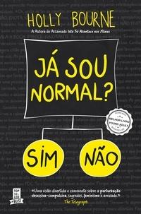 Holly Bourne - Já Sou Normal?.