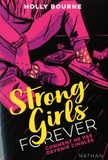 Holly Bourne - Strong Girls Forever Tome 1 : Comment ne pas devenir cinglée.