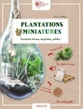 Holly Farrell - Plantations miniatures - Terrariums, bocaux, suspensions, palettes.