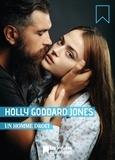 Holly Goddard Jones - Un homme droit - Extrait du recueil : Une fille bien.