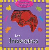Holly Mann et Peggy Pâquerette - Les insectes.