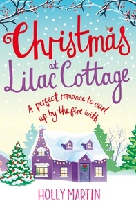 Holly Martin - Christmas at Lilac Cottage.