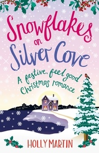 Holly Martin - Snowflakes on Silver Cove.