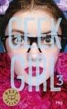 Holly Smale - Geek Girl Tome 3 : .