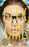 Holly Smale - Geek Girl Tome 4 : .