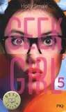 Holly Smale - Geek Girl Tome 5 : .