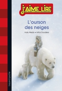 Holly Webb - L'ourson des neiges.