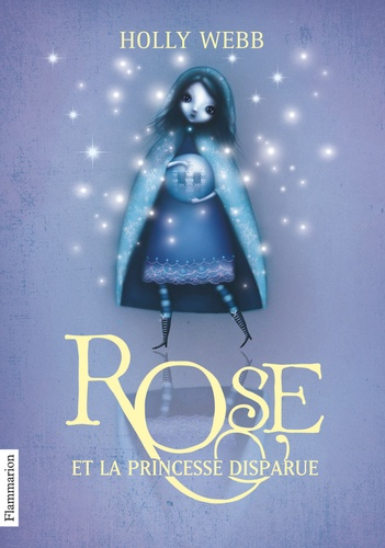 Holly Webb - Rose Tome 2 : Rose et la princesse disparue.